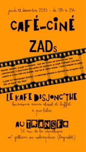 Jeudi 12 décembre: Kafé Disjonc'thé avec la projection d'un film sur la ZAD