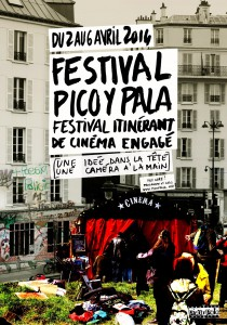Samedi 5 avril 2014: Festival Pico y Pala / Territoires à défendre part II