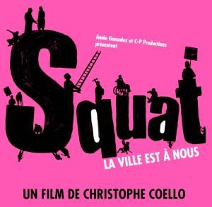 """Vendredi 11 avril 2014: Ciné-club """"Squat, la ville est à nous"""""""